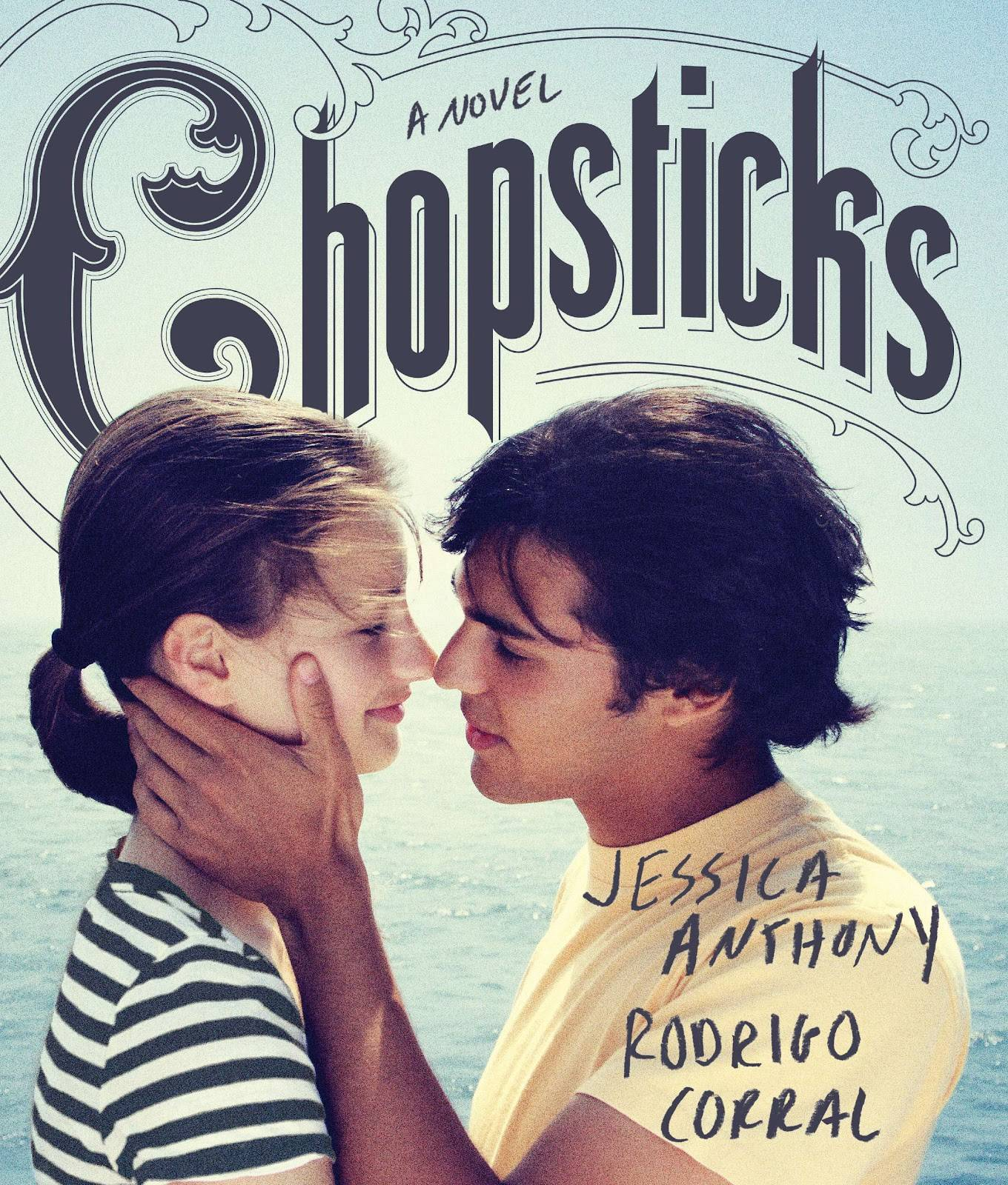 Chopsticks. By Jessica Anthony and Rodrigo Corral