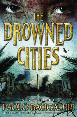 The Drowned Cities by Bacigalupi