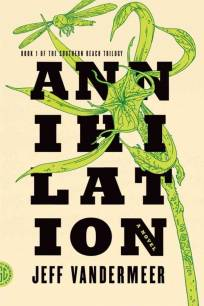 Annihilation by Vandermeer